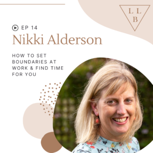 Nikki Alderson Law Life Balance Podcast